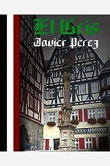El Gris (SERIE REPÚBLICA DE WEIMAR 1) Versión Kindle
