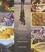 Food Prints: An Epicurean Voyage through Pakistan - Overview of Pakistani Cuisine