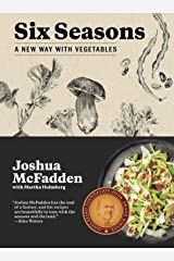 Six Seasons: A New Way with Vegetables Kindle Edition