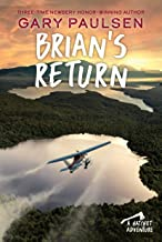 Brian's Return: 4 (A Hatchet Adventure)