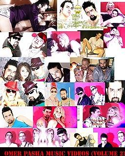 Omer Pasha Music Videos (Volume 2)