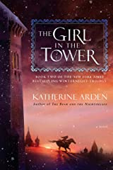 The Girl in the Tower: A Novel (Winternight Trilogy Book 2) Kindle Edition