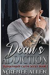 Dean's Addiction: BWWM Romantic Suspense (Dangerously Curvy Book 1) Kindle Edition