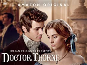Julian Fellowes Presents Doctor Thorne Season 1