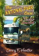 The National Park Case: A Tucker Crime Novel