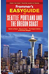 Frommer's EasyGuide to Seattle, Portland and the Oregon Coast (EasyGuides) Kindle Edition