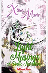 Light Musings Revised & Expanded: A Poetic Narrative Kindle Edition