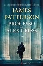 Processo ad Alex Cross (Italian Edition)