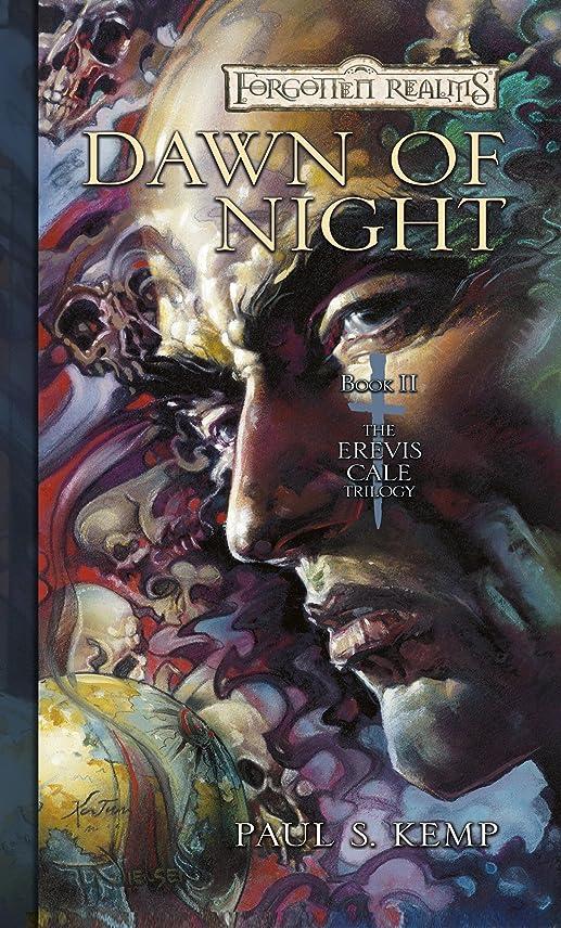裁量ヒューム低下Dawn of Night: The Erevis Cale Trilogy, Book II (English Edition)