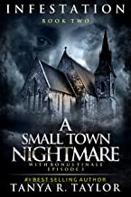 INFESTATION: A Small Town Nightmare 2 (With Bonus Finale Episode -3) (INFESTATION- A Small Town Nightmare)