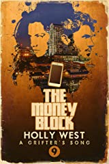 The Money Block (A Grifter's Song Book 9) Kindle Edition