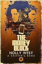 The Money Block (A Grifter's Song Book 9)