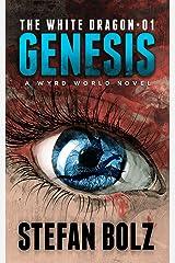 The White Dragon 01: Genesis Kindle Edition