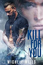 Kill For You: A Dark Post-Apocalyptic Romance (Catastrophe Series Book 2)
