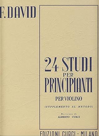 DAVID F. - Estudios para Principiantes (24) Op.44 para Violin (Curci)