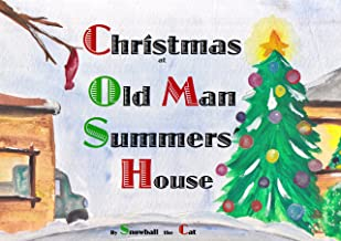 Christmas At Old Man Summers House (Freddie the Football Book 2)