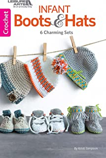 Infant Boots & Hats: 6 Charming Baby Sets-12 Stylish Baby Crochet Designs for Boys & Girls