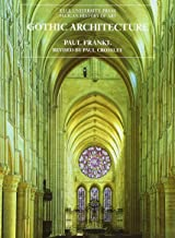 Gothic Architecture (The Yale University Press Pelican History of Art)