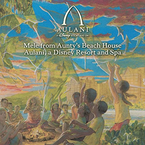Mele from Aunty's Beach House Aulani, a Disney Resort and Spa