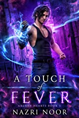 A Touch of Fever (Arcane Hearts Book 1) Kindle Edition