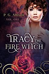 Tracy the Fire Witch Kindle Edition