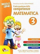 Permalink to Piccolo genio. Il mio quaderno delle competenze. Matematica. Per la Scuola elementare: 3 PDF