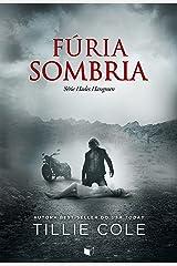 Fúria Sombria (Hades Hangmen Livro 5) eBook Kindle