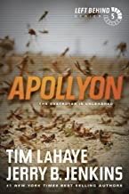 Apollyon (Left Behind, No. 5): The Destroyer Is Unleashed (Left Behind Series Book 5) The Apocalyptic Christian Fiction Thriller and Suspense Series About the End Times (English Edition)