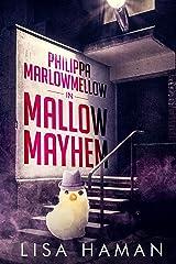 Philippa Marlowmellow in Mallow Mayhem Kindle Edition