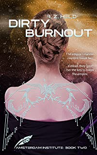Dirty Burnout (Amsterdam Institute Book 2) (English Edition)
