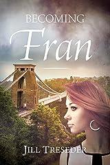 Becoming Fran Kindle Edition