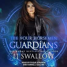 The Four Horsemen: Guardians: Four Horsemen Series, Book 4