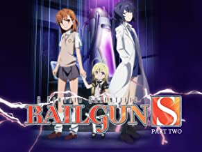 A Certain Scientific Railgun S - Season 2 Part 2