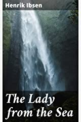 The Lady from the Sea Kindle Edition