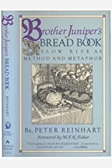 Brother Juniper Bread Book: Slow-Rise Baking as Method and Metaphor Hardcover