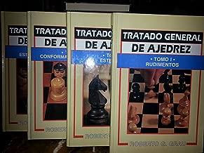 Tratado General de Ajedrez / General Treaty of Chess (Spanish Edition)