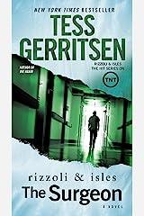 The Surgeon: A Rizzoli & Isles Novel Kindle Edition