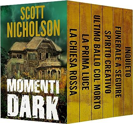 Momenti dark: ultima collezione di thriller