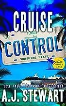 Cruise Control (Miami Jones Florida Mystery Series Book 9)