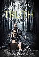 Uno's Truth (Devils Rejects MC Book 5)