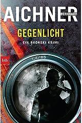 GEGENLICHT: Ein Bronski Krimi (German Edition) Kindle Edition