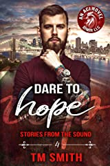 Dare to Hope (Stories from the Sound Book 4) Kindle Edition
