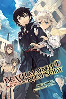 Death March to the Parallel World Rhapsody, Vol. 1 (light novel) (Death March to the Parallel World Rhapsody (light novel))