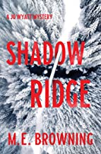 Shadow Ridge: A Jo Wyatt Mystery