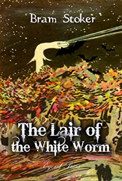 The Lair of the White Worm (Timeless Classic)