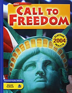 Holt Call to Freedom: Student's Editionholt Call to Freedom 2005 Grade 08 2005