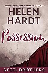 Possession (Steel Brothers Saga Book 3) Kindle Edition
