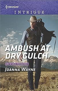 Ambush at Dry Gulch (Big 'D' Dads: The Daltons Book 8)