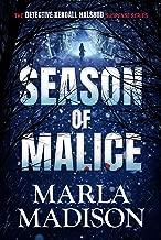 Season of Malice (The Detective Kendall Halsrud series Book 4)