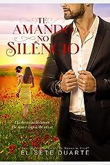 Te Amando No Silêncio eBook Kindle